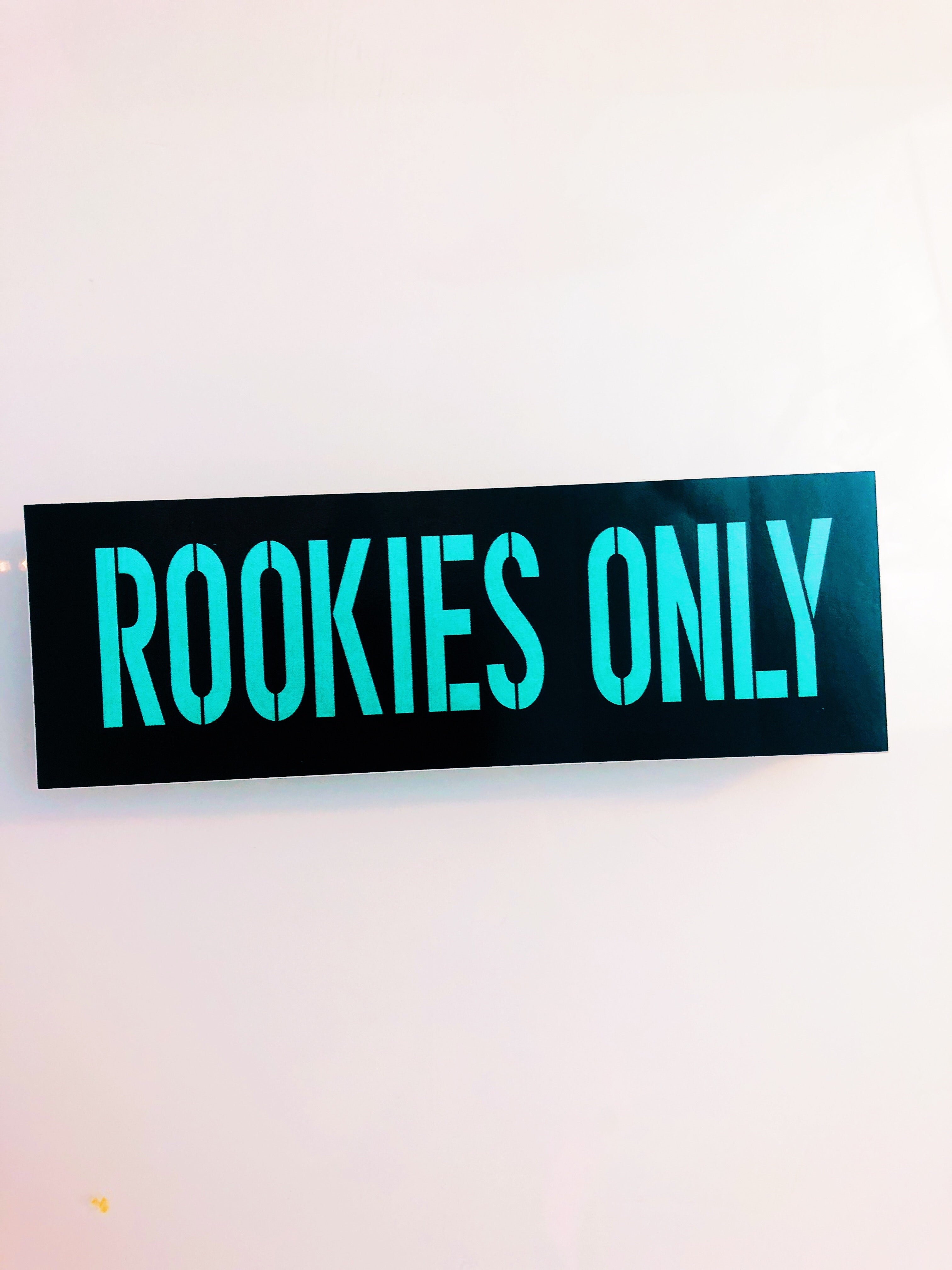 ROOKIES ONLY sticker