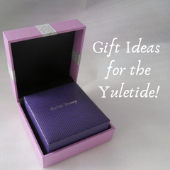 GIFT IDEAS FOR THE YULETIDE!