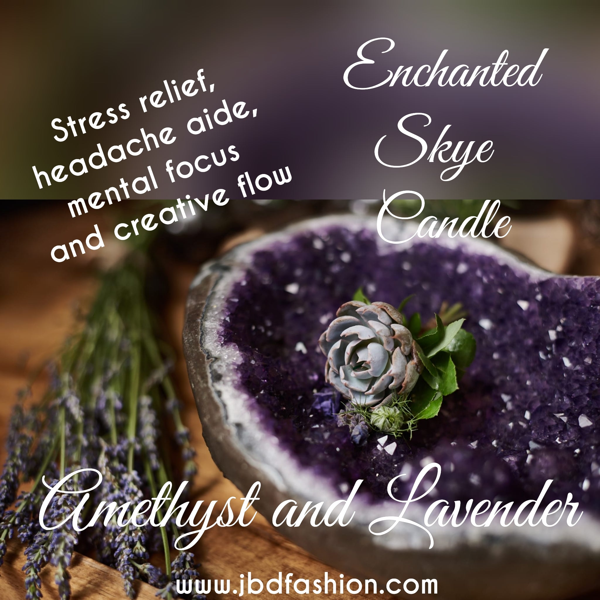 Enchanted Skye Candle - Amethyst and Lavender - JBD