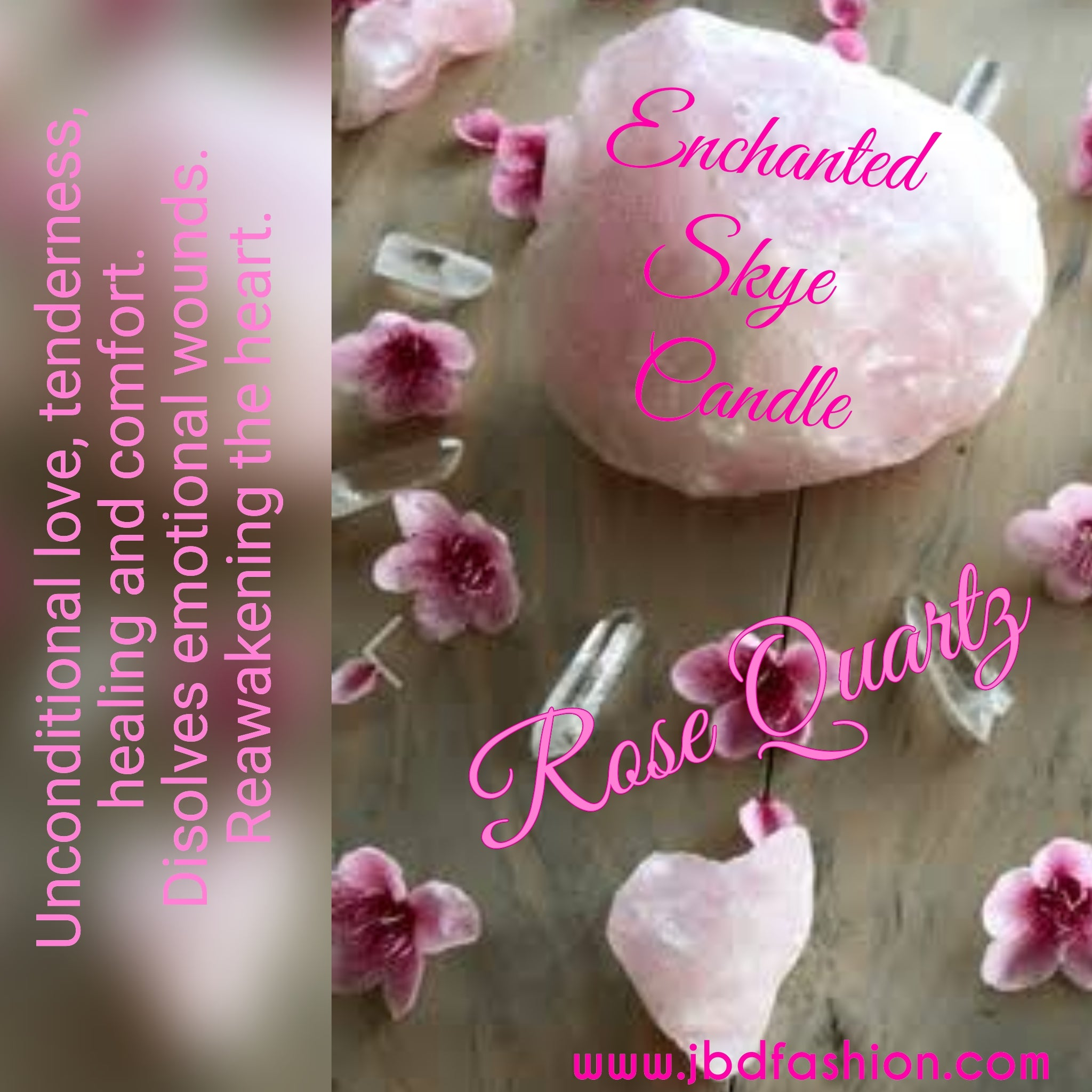 Enchanted Skye Candle - Rose Quartz - JBD
