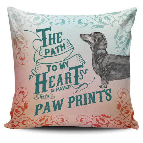 Path to My Heart (Dachshund) Pillow Cover
