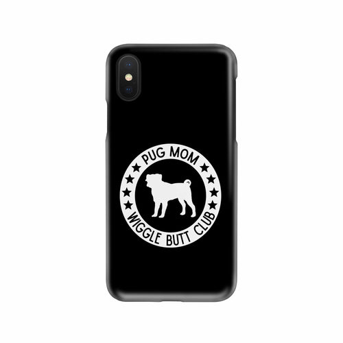 Pug Mom Phone Case