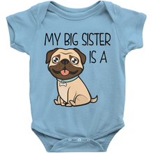 My Big Sister is a Pug Onesie