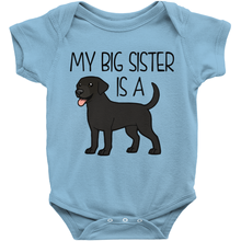 My Big Sister is a Labrador (Black) Infant Onesie