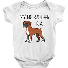 My Big Brother is a Boxer (Fawn) Infant Onesie