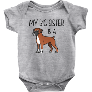 My Big Sister is a Boxer (Fawn) Infant Onesie