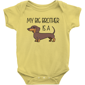 My Big Brother is a Dachshund (Tan) Infant Onesie