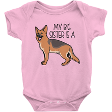 My Big Sister is a German Shepherd Infant Onesie