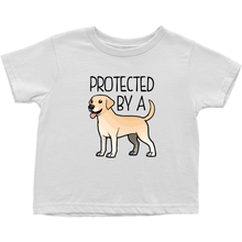 Protected by a Lab (Yellow) Toddler T-Shirt