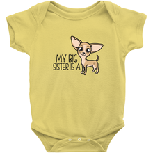 My Big Sister is a Chihuahua Infant Onesie