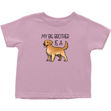 My Big Brother is a Golden Retriever Toddler T-Shirt