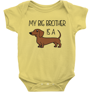 My Big Brother is a Dachshund (Red) Infant Onesie