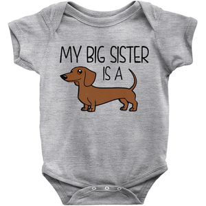 My Big Sister is a Dachshund (Red) Infant Onesie