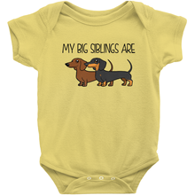 My Big Siblings Are Dachshunds Infant Onesie