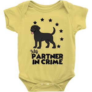 My Partner in Crime is a Labrador (Black) Infant Onesie
