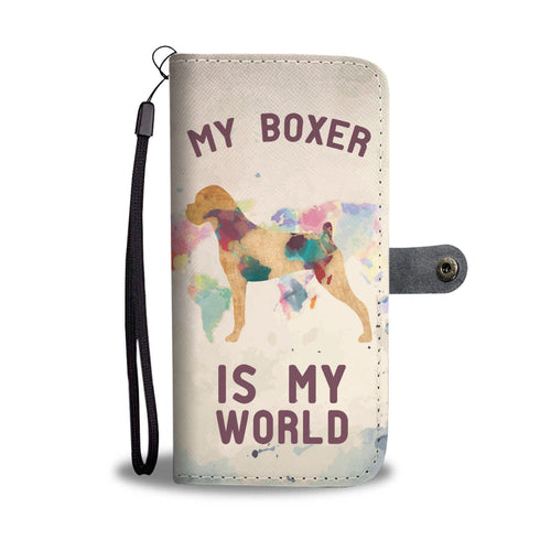 My Boxer Is My World Wallet Phone Case