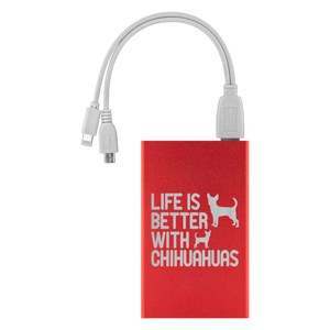 Life is Better With Chihuahuas Power Bank