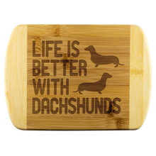 Life is Better With Dachshunds Round Wood Cutting Board