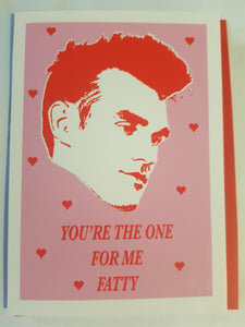 Morrissey - You're The One For Me Fatty