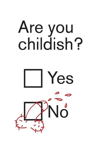 Are You Childish? Card