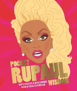 Pocket Rupaul Wisdom Book