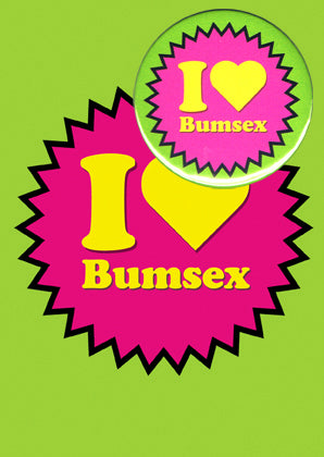 I Love Bumsex Card