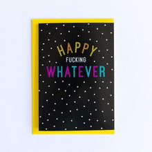 Bettie Confetti - Happy Fucking Whatever