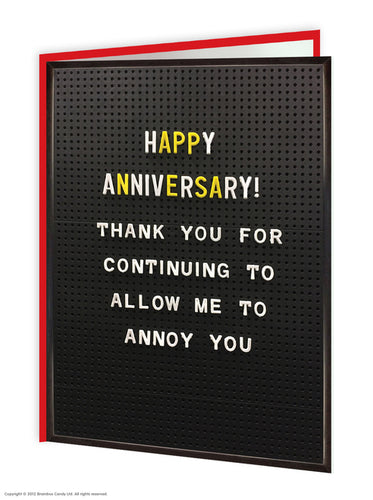 Happy Anniversary Annoy You Card