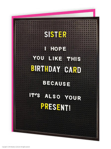 Sister I Hope You Like This Birthday Card