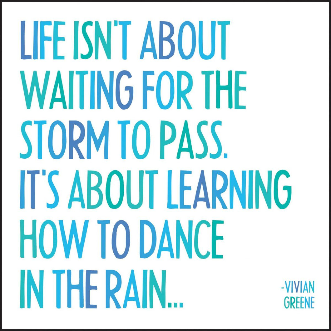 Dance in the Rain Quotable Card