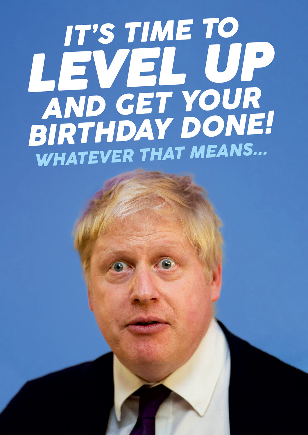 Boris Johnson Level Up Birthday Card