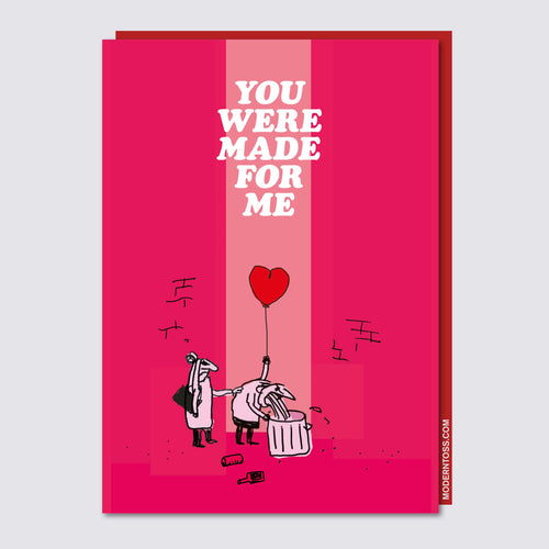 You Were Made for Me Valentine's Day Card