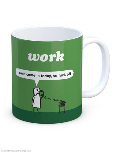 Work Fuck Off Mug