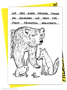 David Shrigley Frightful Arguments Card