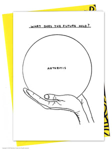 David Shrigley Arthritis Card