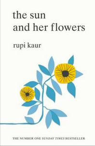 The Sun And Her Flowers (Poetry Book)