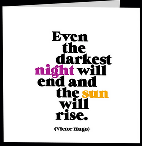 "Quotable Card - "" The sun will rise """