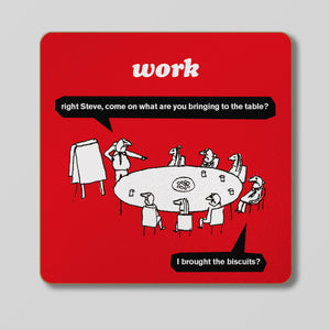 Work Biscuits Coaster