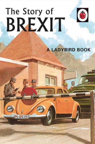 The Story of Brexit Book