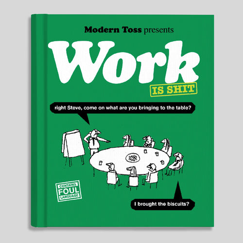 Modern Toss Book - Work Is Shit