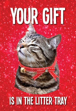 Your Gift is in the Litter Tray Christmas Card