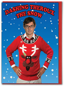 Dashing Theroux the Snow Christmas Card