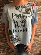 Pretty to see t-shirt