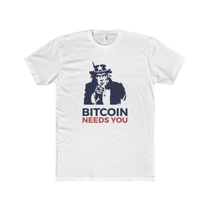 Btc Needs You Tee Solid White