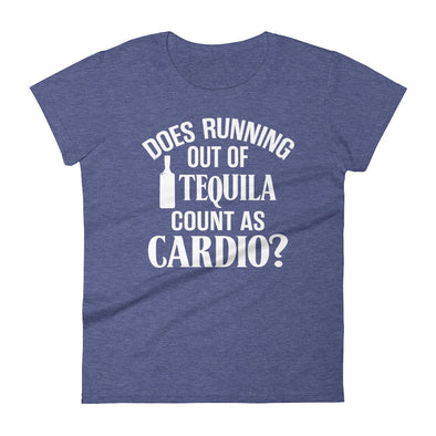 Women's short sleeve t-shirt - Does Running Out of Tequila Count as Cardio?