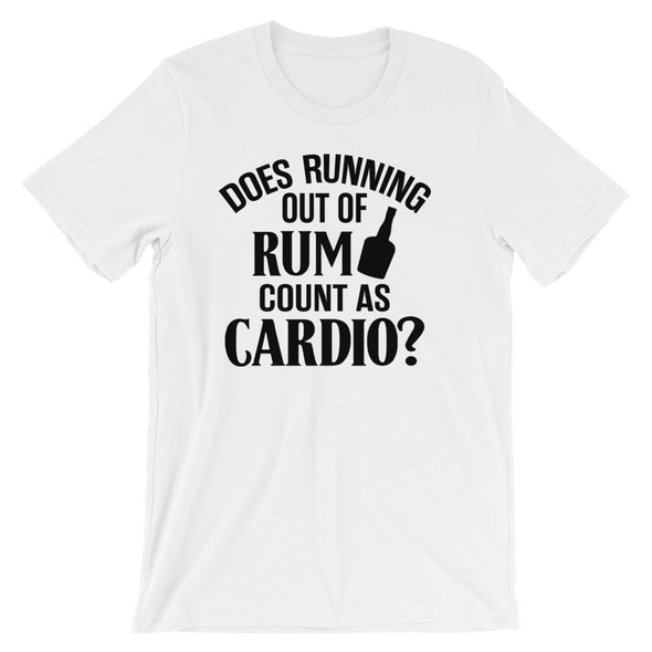 Short-Sleeve Unisex T-Shirt - Does Running Out of Rum Count as Cardio?