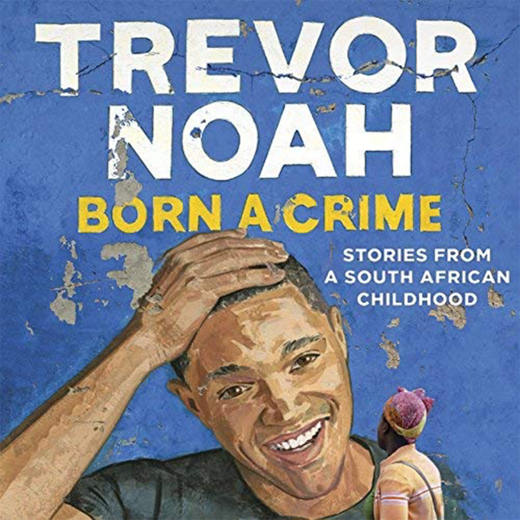 A Review | Born a Crime by Trevor Noah