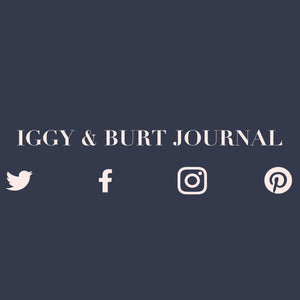 Welcome to the Iggy & Burt Journal