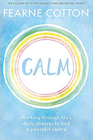 Calm by Fern Cotton