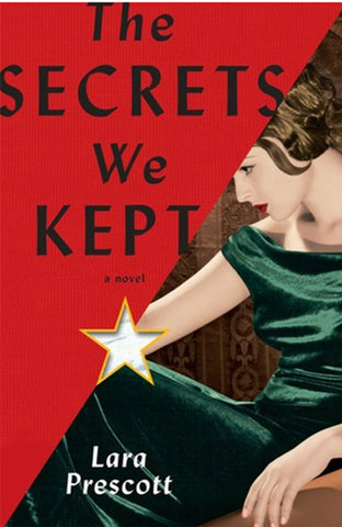 The Secrets We Kept by Laura Prescott